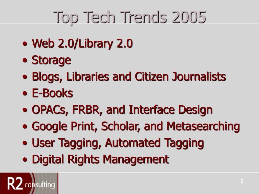 Top Tech Trends 2005