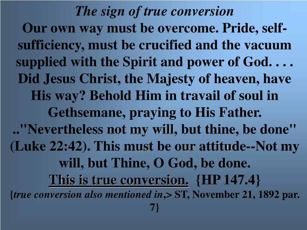 The sign of true conversion
