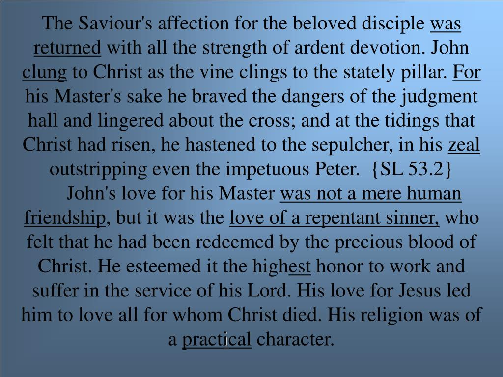 The Saviour's affection for the beloved disciple
