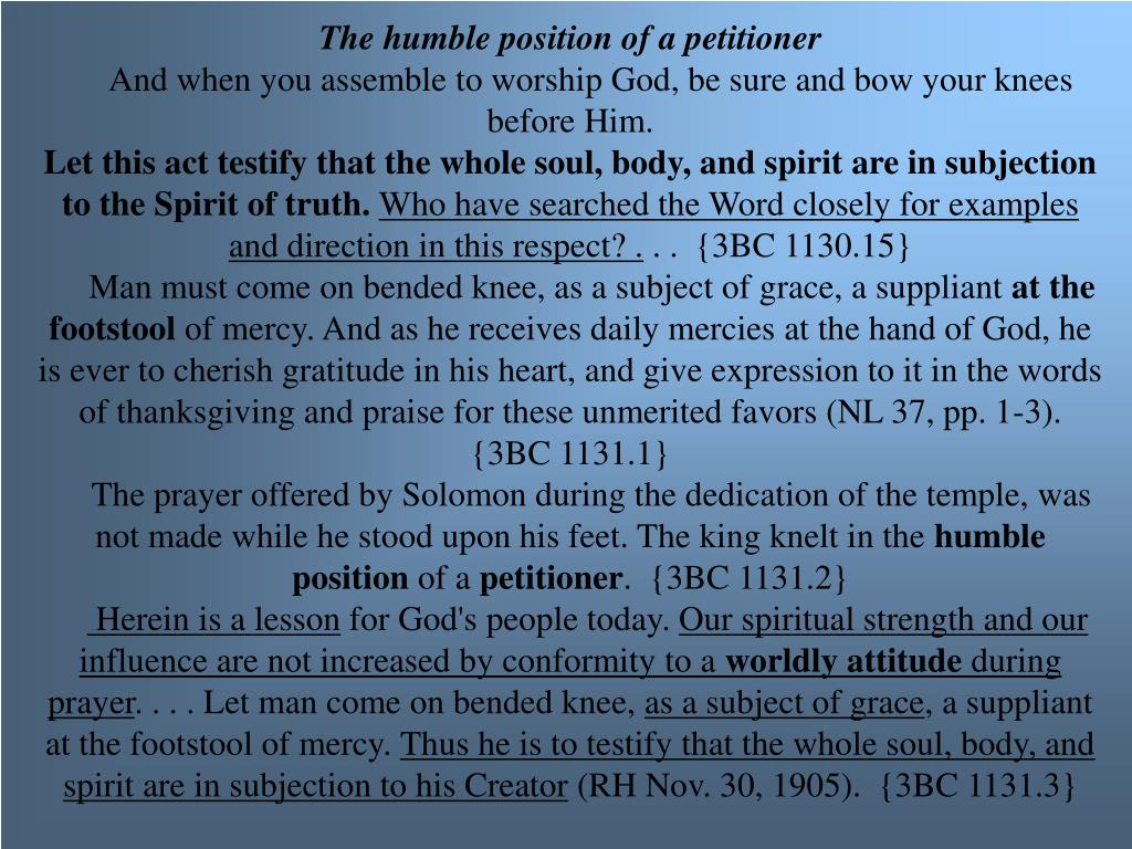 The humble position of a petitioner