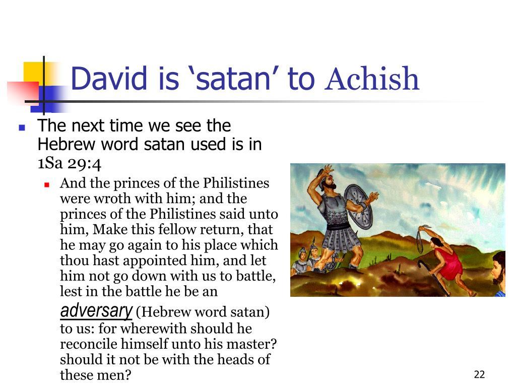 David is 'satan' to