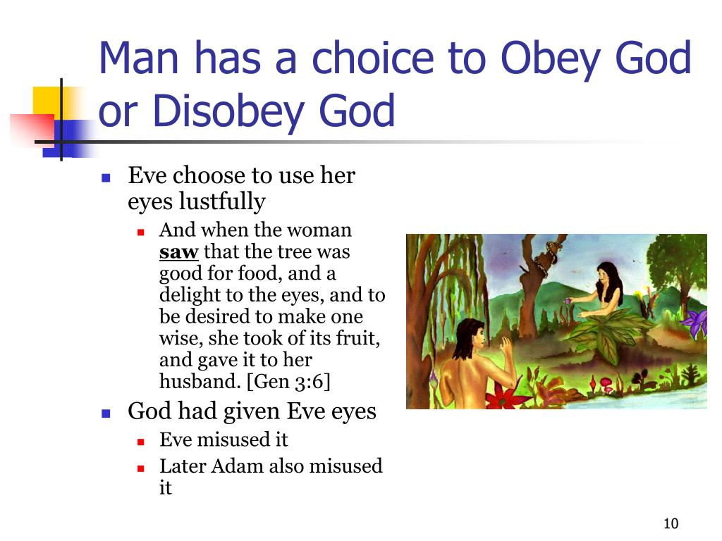 Man has a choice to Obey God or Disobey God