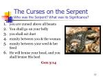 the curses on the serpent who was the serpent what was its significance