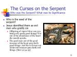 the curses on the serpent who was the serpent what was its significance16