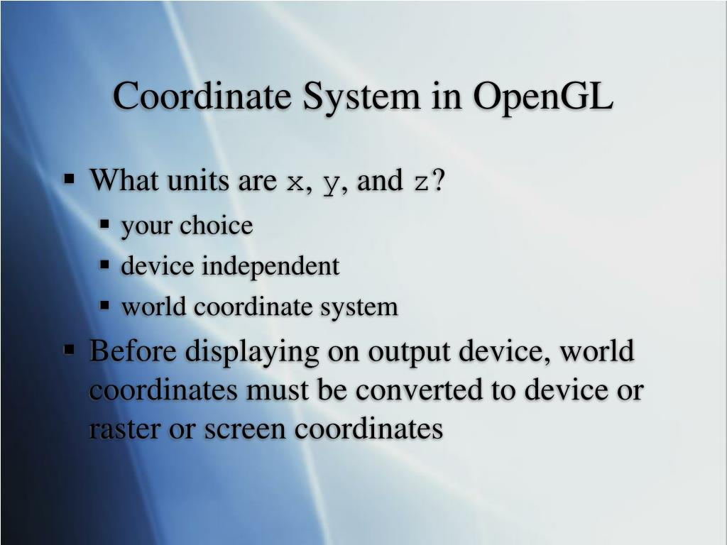 Coordinate System in OpenGL
