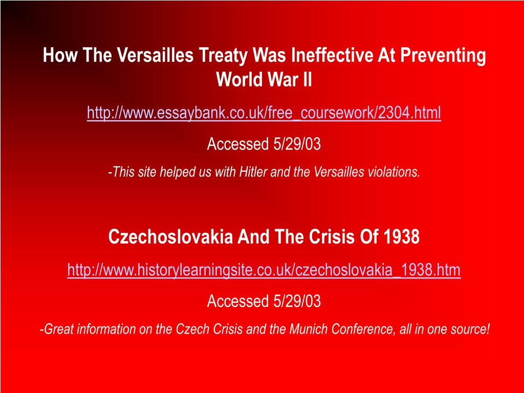 How The Versailles Treaty Was Ineffective At Preventing World War II