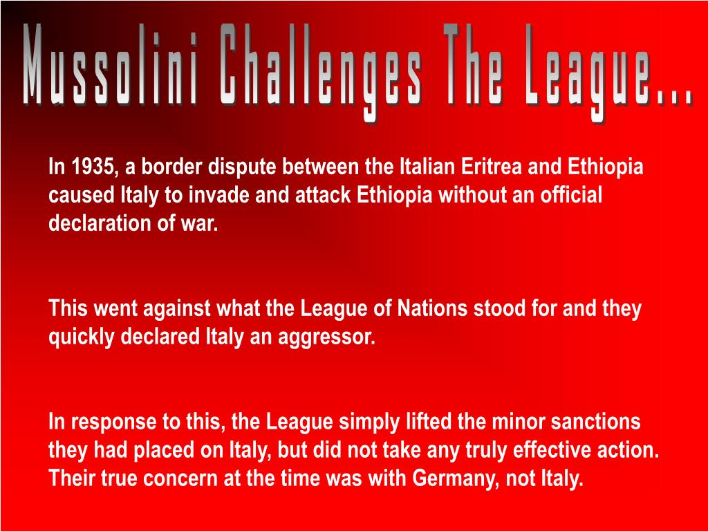 Mussolini Challenges The League...