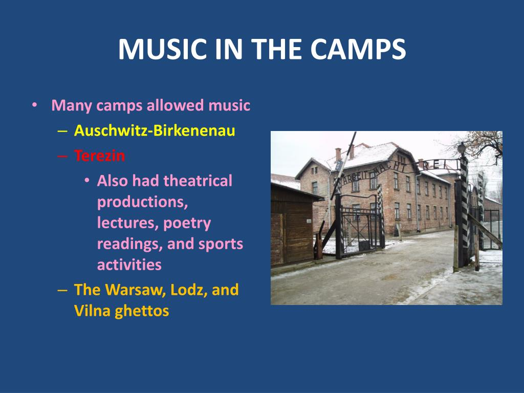 MUSIC IN THE CAMPS