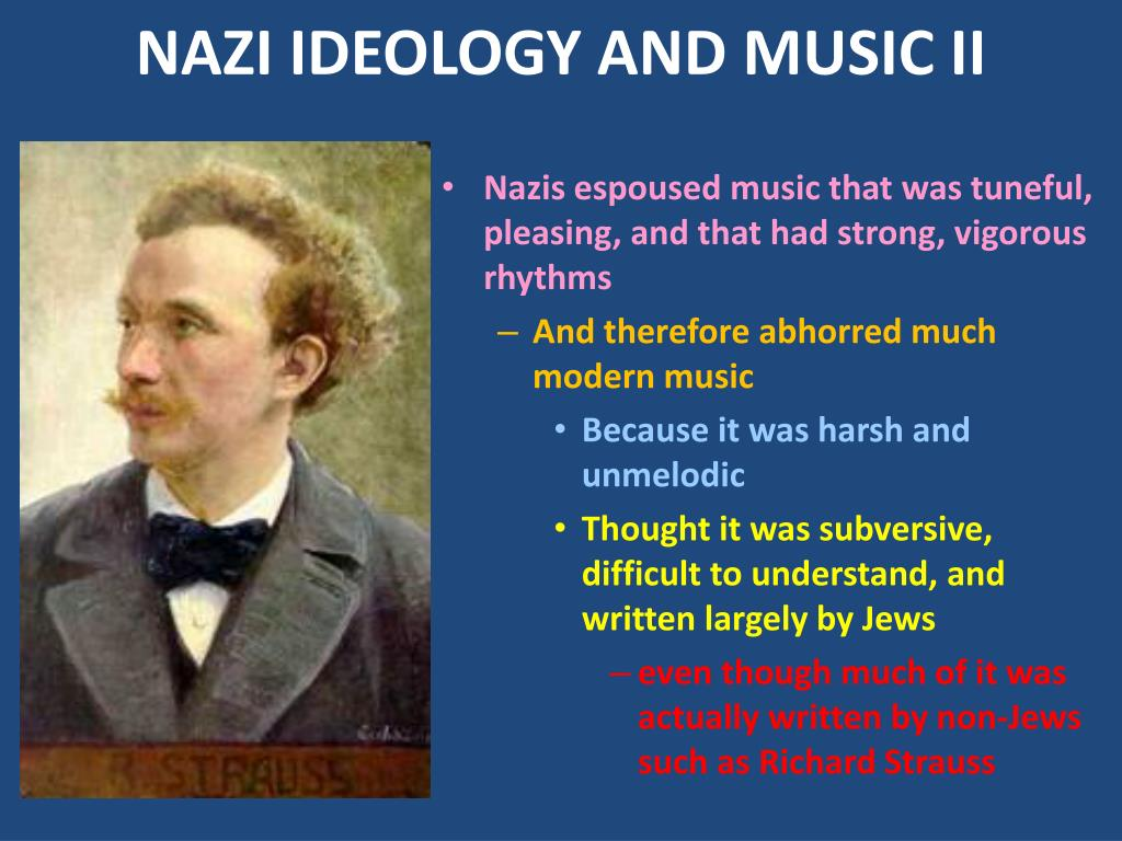 NAZI IDEOLOGY AND MUSIC II