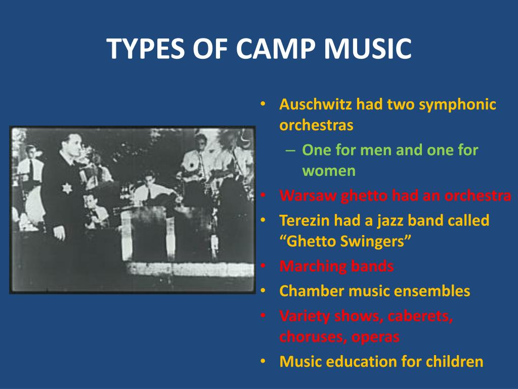 TYPES OF CAMP MUSIC