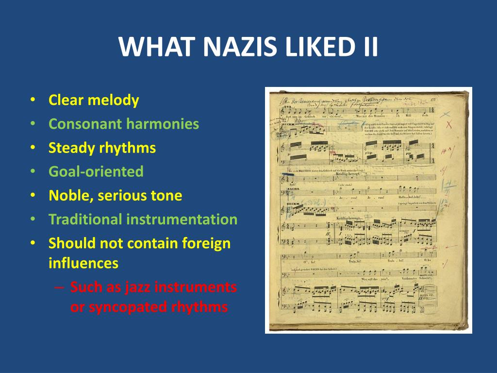 WHAT NAZIS LIKED II