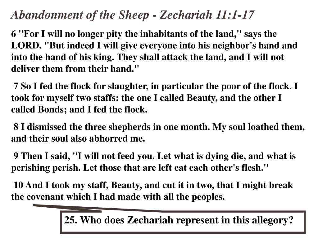 Abandonment of the Sheep - Zechariah 11:1-17