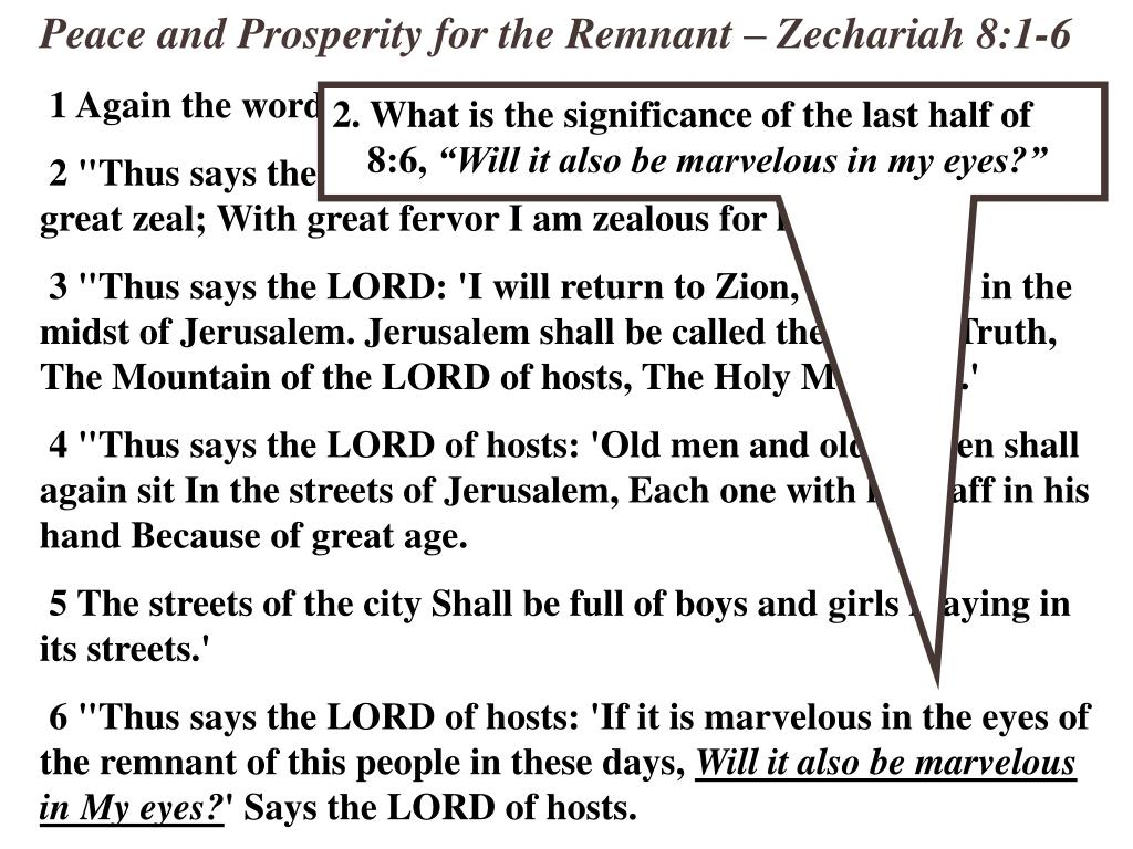 Peace and Prosperity for the Remnant – Zechariah 8:1-6