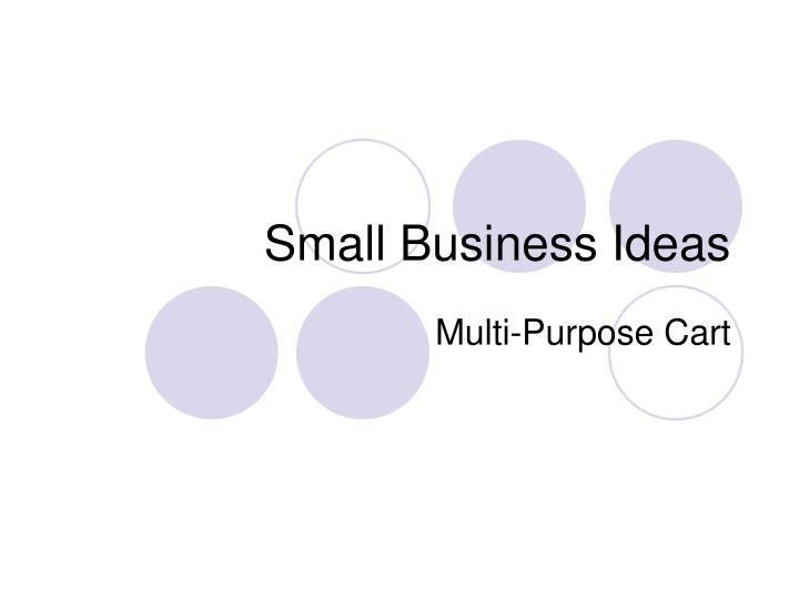 Small business ideas l.jpg