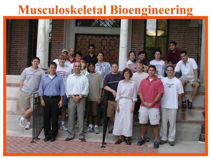 Musculoskeletal Bioengineering