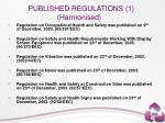 published regulations 1 harmonised