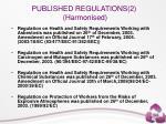 published regulations 2 harmonised