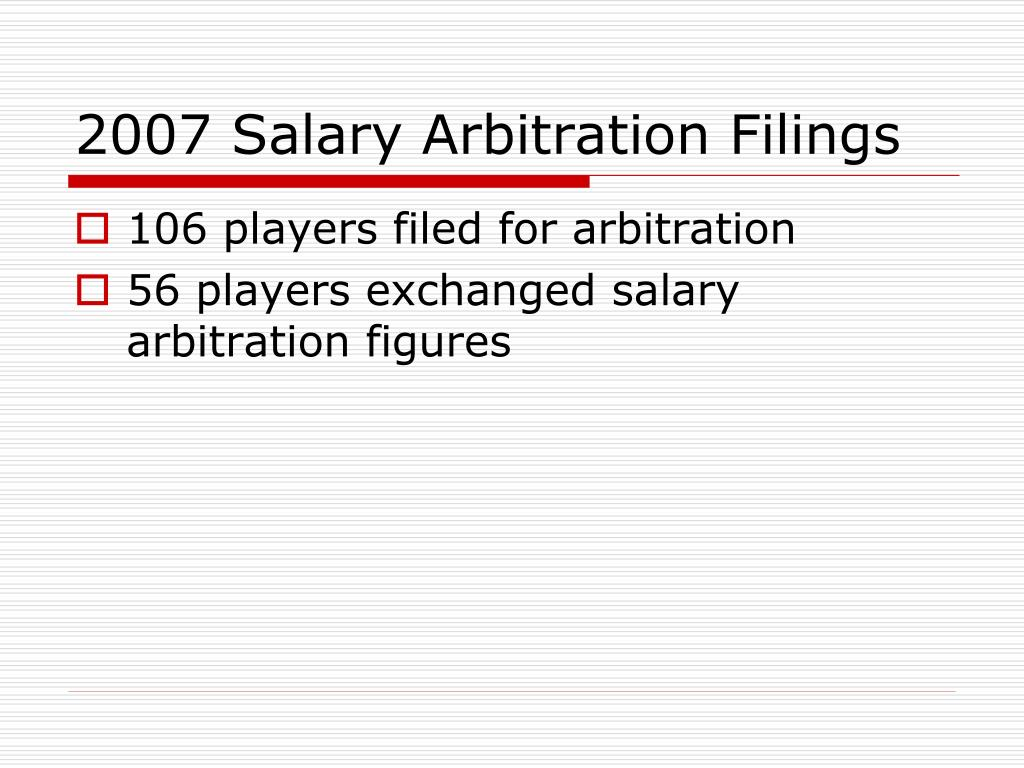 2007 Salary Arbitration Filings