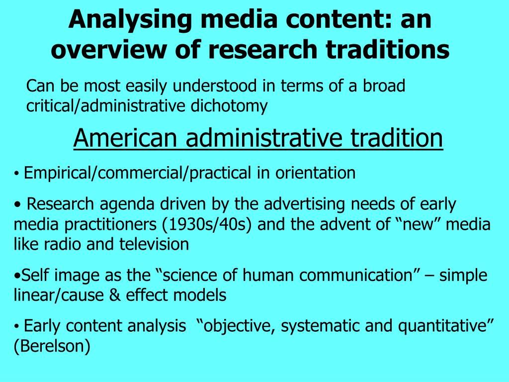 Analysing media content: an overview of research traditions
