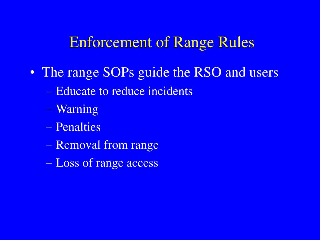 Enforcement of Range Rules