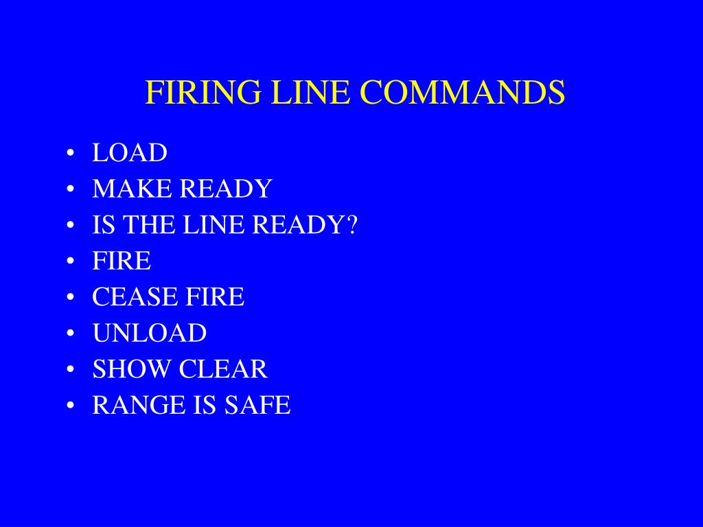 FIRING LINE COMMANDS