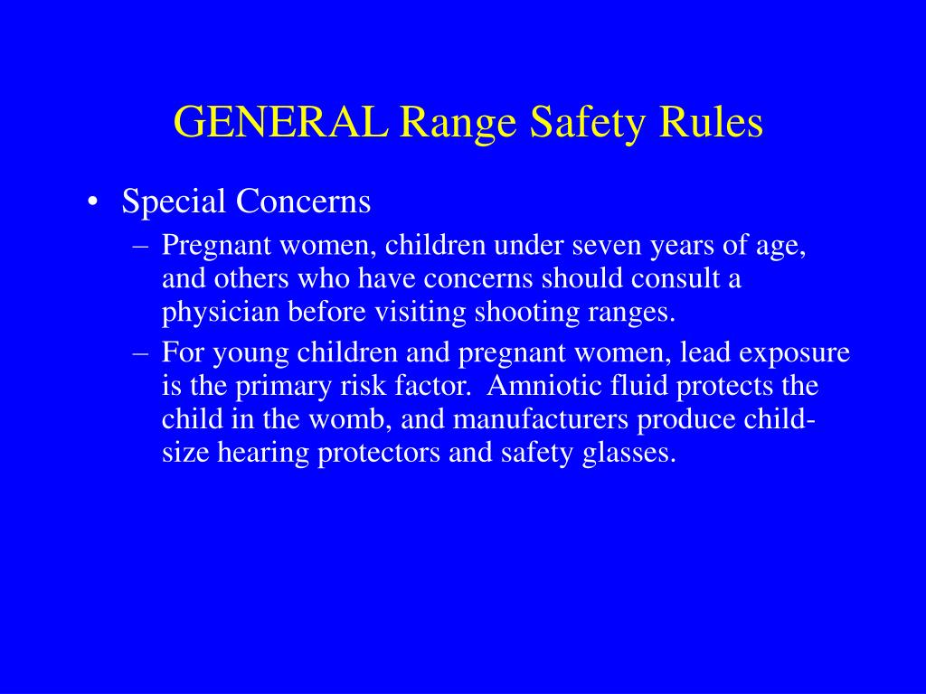 GENERAL Range Safety Rules