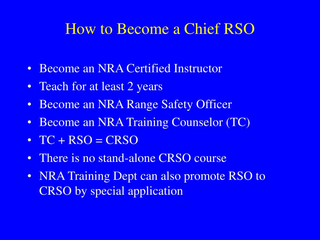 How to Become a Chief RSO