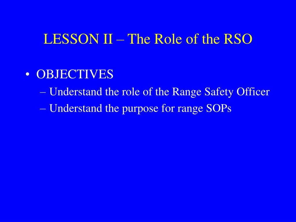 LESSON II – The Role of the RSO