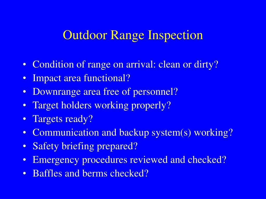 Outdoor Range Inspection