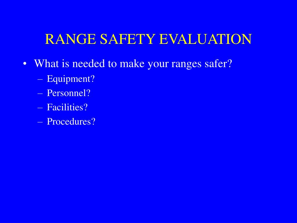 RANGE SAFETY EVALUATION