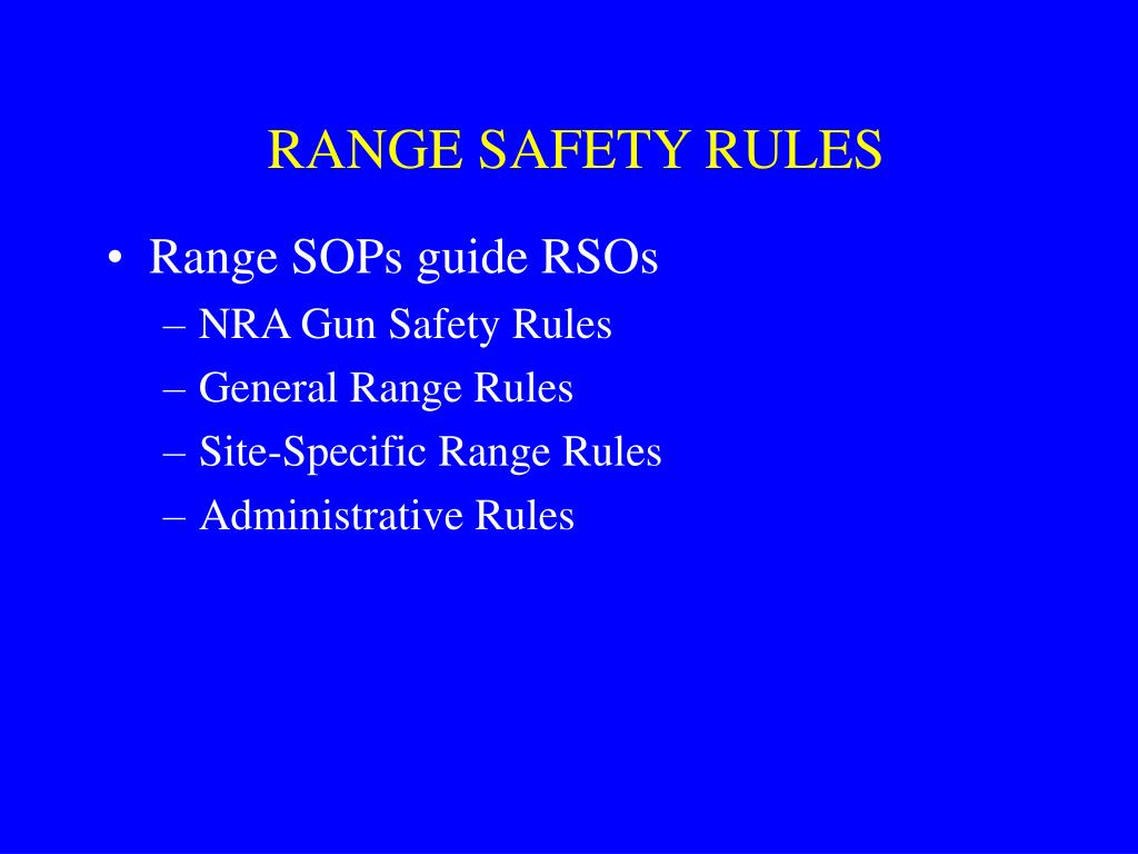 RANGE SAFETY RULES