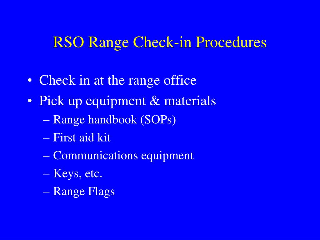 RSO Range Check-in Procedures