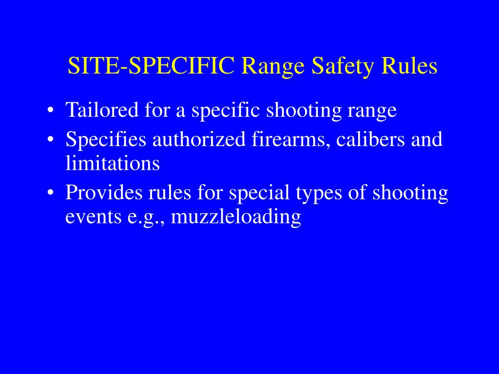 SITE-SPECIFIC Range Safety Rules