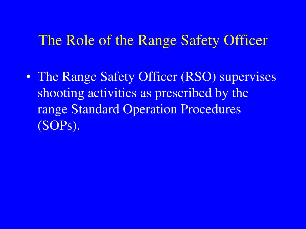 The Role of the Range Safety Officer