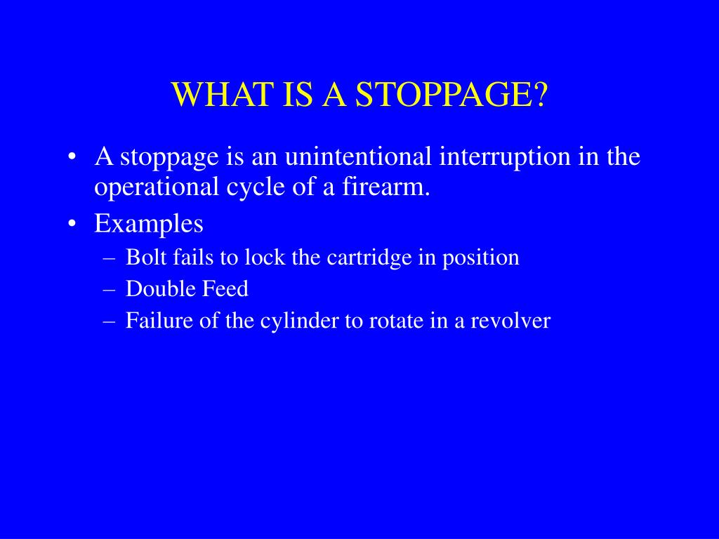 WHAT IS A STOPPAGE?