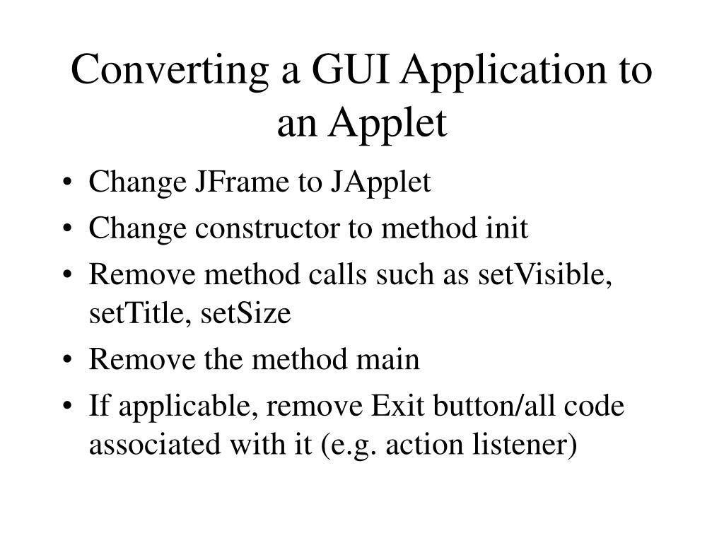 Converting a GUI Application to an Applet