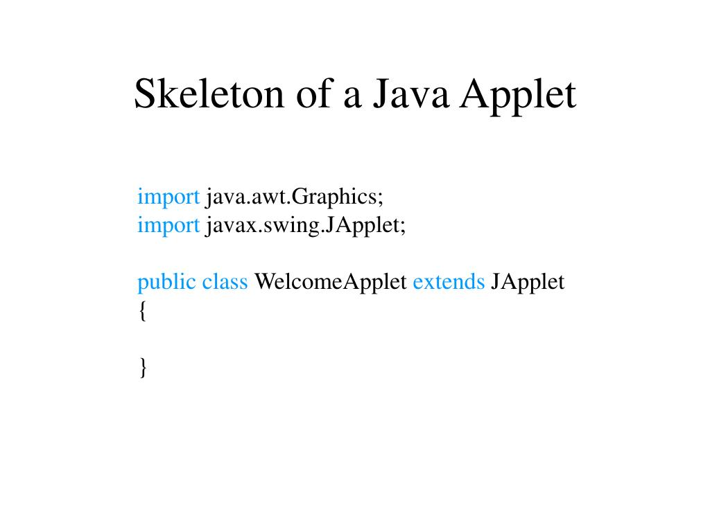 Skeleton of a Java Applet
