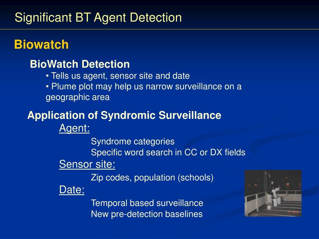 Significant BT Agent Detection