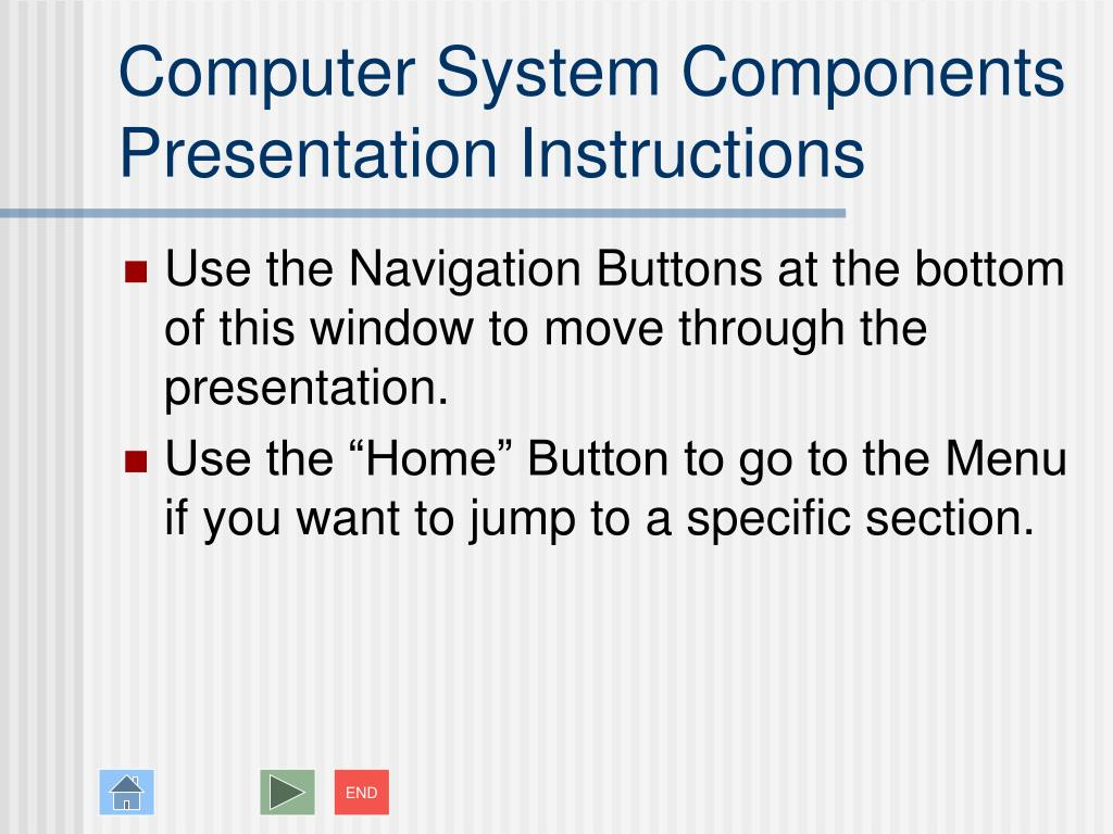 computer system components presentation instructions