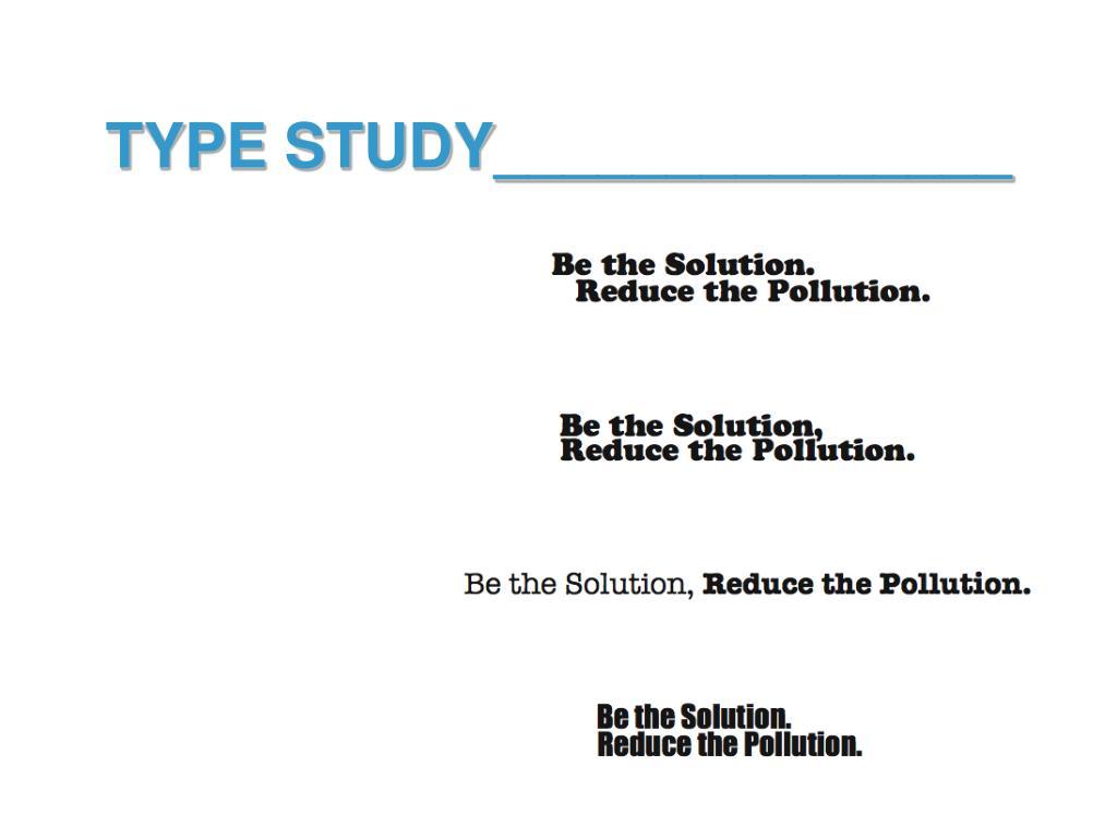 TYPE STUDY_______________