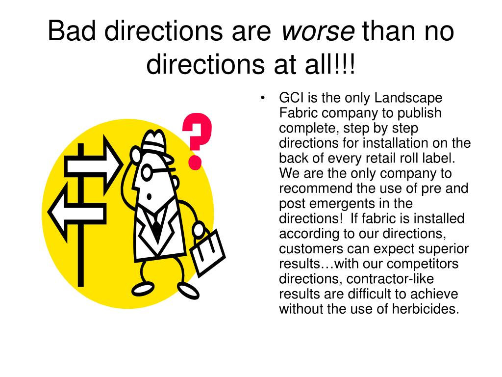 Bad directions are