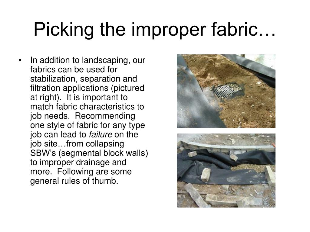 Picking the improper fabric…