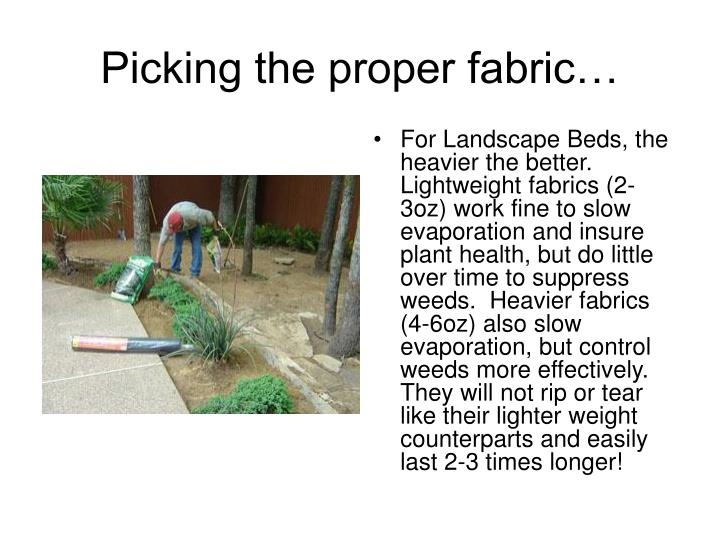 Picking the proper fabric