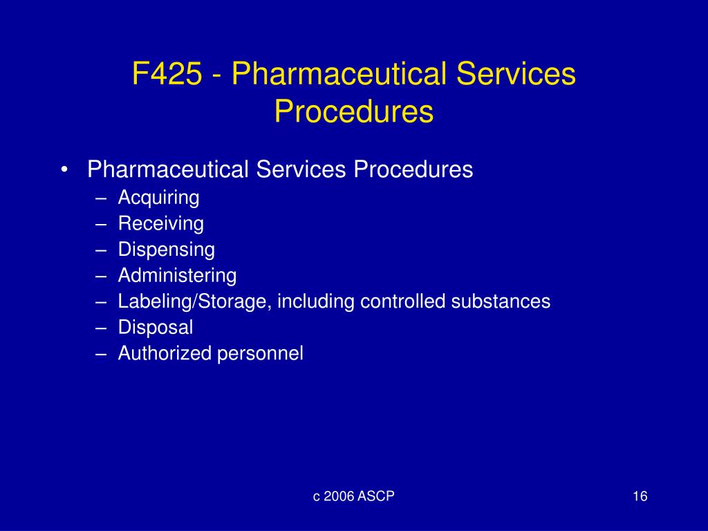 F425 - Pharmaceutical Services