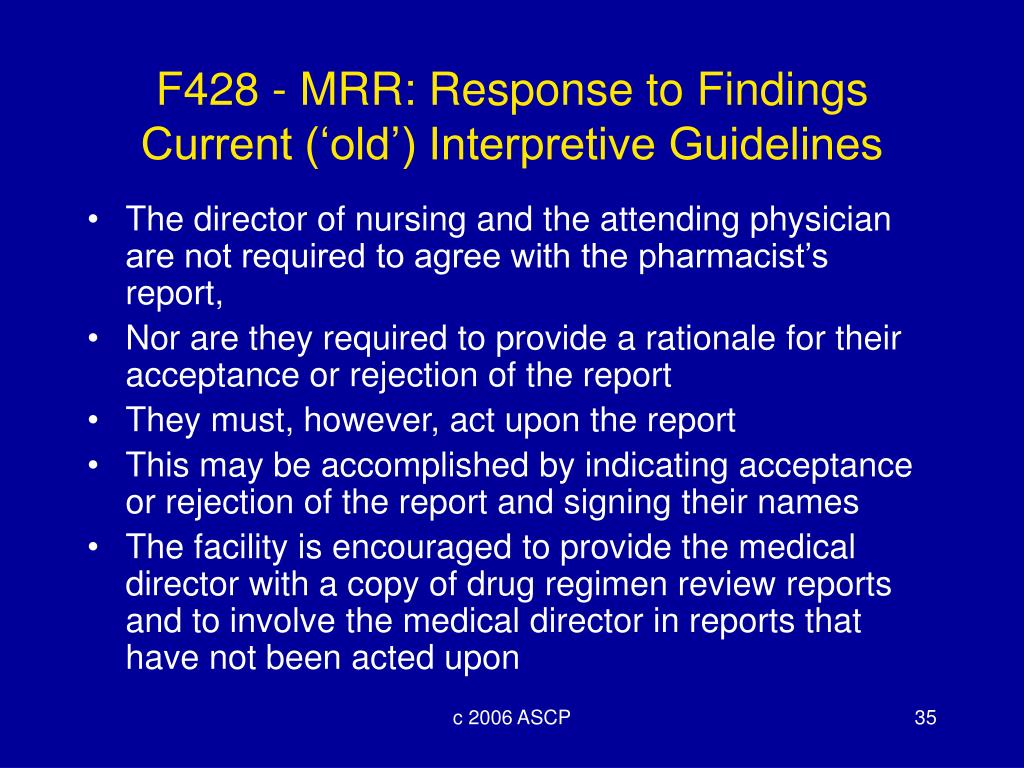 F428 - MRR: Response to Findings Current ('old') Interpretive Guidelines