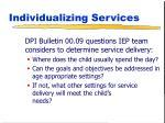 individualizing services