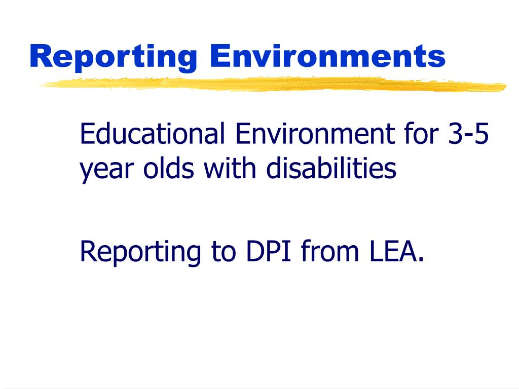 Educational Environment for 3-5 year olds with disabilities