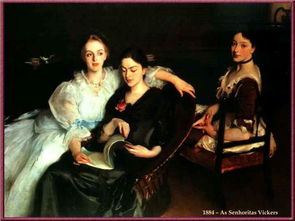 1884 – As Senhoritas Vickers
