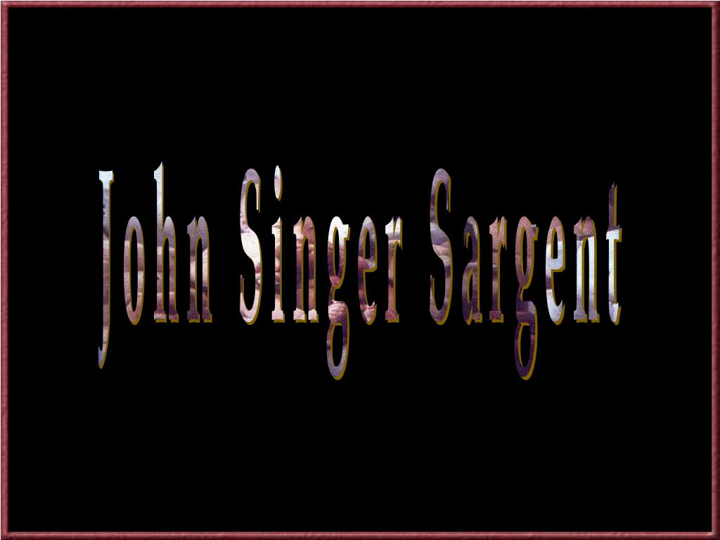 John Singer Sargent