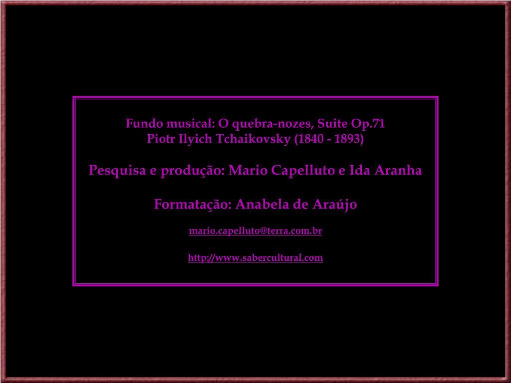 Fundo musical: O quebra-nozes, Suite Op.71